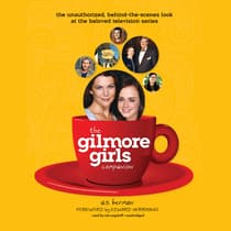 The Gilmore Girls Companion  by A. S. Berman audiobook