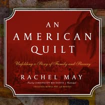 An American Quilt by Rachel May audiobook