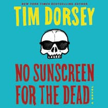 No Sunscreen for the Dead by Tim Dorsey audiobook