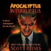 Apocalyptus Interruptus: A Novella by Scott Reeves audiobook