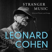 Stranger Music by Leonard Cohen audiobook