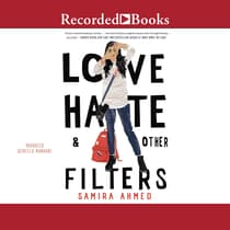 Love, Hate & Other Filters by Samira Ahmed audiobook