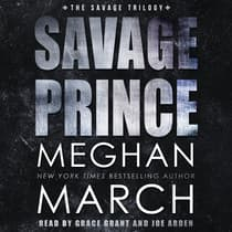 Savage Prince by Meghan March audiobook