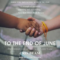 To the End of June by Cris Beam audiobook