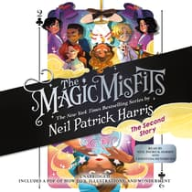 The Magic Misfits: The Second Story by Neil Patrick Harris audiobook