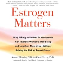 Estrogen Matters by Avrum Bluming audiobook