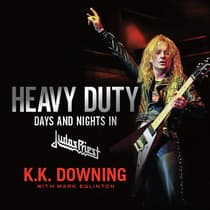 Heavy Duty by K.K. Downing audiobook