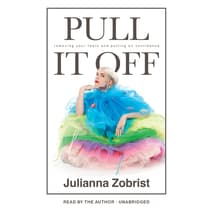 Pull It Off by Julianna Zobrist audiobook