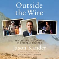 Outside the Wire by Jason Kander audiobook