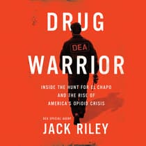 Drug Warrior by Jack Riley audiobook