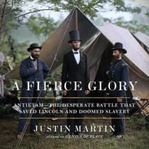 A Fierce Glory by Justin Martin audiobook