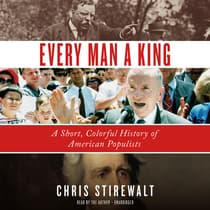 Every Man a King by Chris Stirewalt audiobook