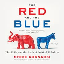 The Red and the Blue by Steve Kornacki audiobook