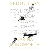 Seduction by Karina Longworth audiobook