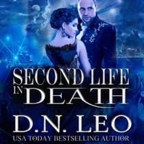 Second Life in Death - Complete Series by D.N. Leo audiobook