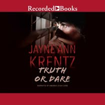 Truth or Dare by Jayne Ann Krentz audiobook
