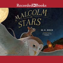 Malcolm Under the Stars by W. H. Beck audiobook