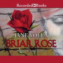Briar Rose by Jane Yolen audiobook