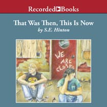 That Was Then, This Is Now by S. E. Hinton audiobook