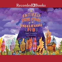 The Entirely True Story of the Unbelievable FIB by Adam Shaughnessy audiobook