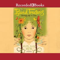 Island Treasures by Alma Flor Ada audiobook