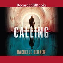 The Calling by Rachelle Dekker audiobook
