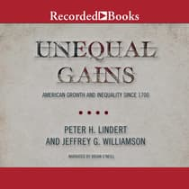 Unequal Gains by Peter H. Lindert audiobook