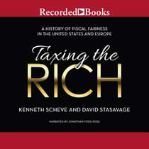 Taxing the Rich by Kenneth Scheve audiobook
