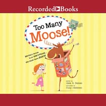 Too Many Moose by Lisa Bakos audiobook