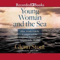 Young Woman and the Sea by Glenn Stout audiobook