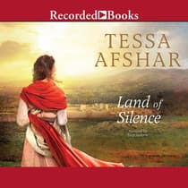 Land of Silence by Tessa Afshar audiobook