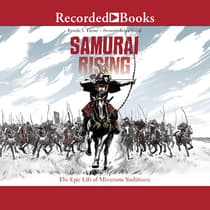 Samurai Rising by Pamela S. Turner audiobook