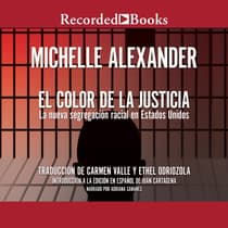 El Color de la Justicia (The Color of Justice) by Michelle Alexander audiobook