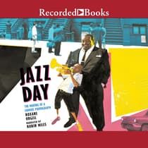 Jazz Day by Roxane Orgill audiobook