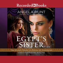 Egypt's Sister by Angela Hunt audiobook