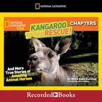 National Geographic Kids Chapters: Kangaroo to the Rescue! by Moira Rose Donohue audiobook
