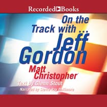 On the Track with...Jeff Gordon by Matt Christopher audiobook