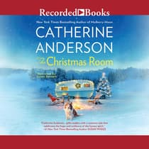 The Christmas Room by Catherine Anderson audiobook