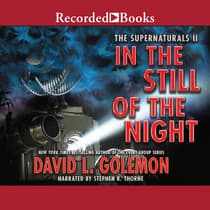 In the Still of the Night by David L. Golemon audiobook