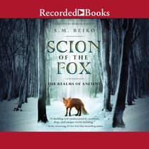 Scion of the Fox by S.M. Beiko audiobook