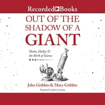 Out of the Shadow of a Giant by John Gribbin audiobook