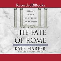 The Fate of Rome by Kyle Harper audiobook