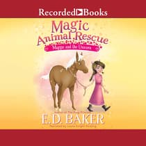 Magic Animal Rescue by E. D. Baker audiobook