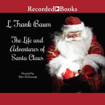 Life and Adventures of Santa Claus by L. Frank Baum audiobook