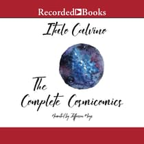 The Complete Cosmicomics by Italo Calvino audiobook