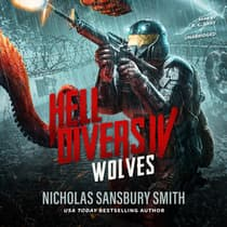 Hell Divers IV: Wolves by Nicholas Sansbury Smith audiobook