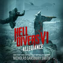 Hell Divers VI: Allegiance by Nicholas Sansbury Smith audiobook