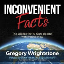 Inconvenient Facts by Gregory Wrightstone audiobook