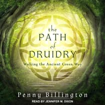 The Path of Druidry by Penny Billington audiobook