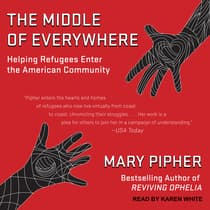 The Middle of Everywhere by Mary Pipher audiobook